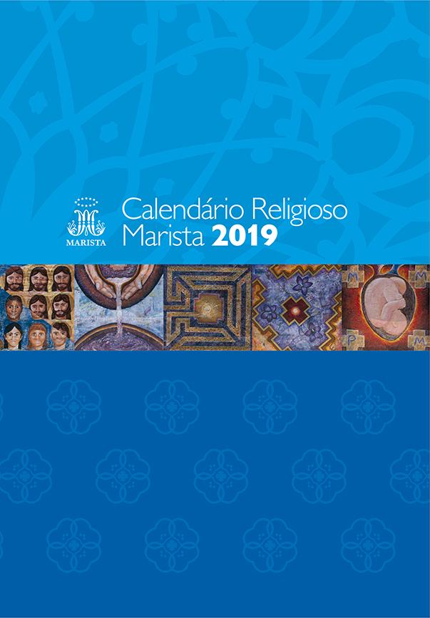 Calendario Religioso.Calendario Religioso 2019 Uniao Marista Do Brasil