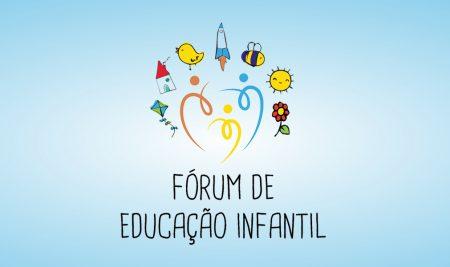 Vem aí o Fórum de Educação Infantil!