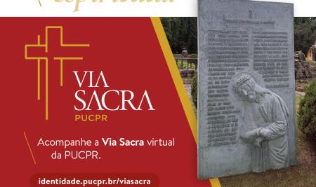 PUCPR inaugura sua Via Sacra de forma virtual como celebração da Páscoa em 2021